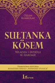 okładka Sułtanka Kösem, Ebook   Özlem Kumrular