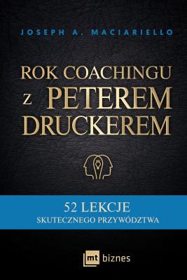 okładka Rok coachingu z Peterem Druckerem, Ebook | Joseph A. Maciariello