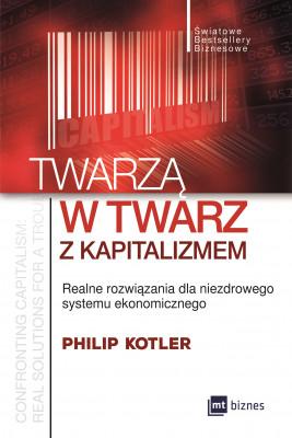 okładka Twarzą w twarz z kapitalizmem, Ebook | Philip Kotler