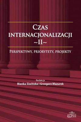okładka Czas internacjonalizacji II, Ebook | Bianka  Siwińska, Grzegorz  Mazurek