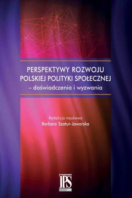 okładka Perspektywy rozwoju polskiej polityki społecznej - doświadczenia i wyzwania, Ebook | Barbara Szatur-Jaworska