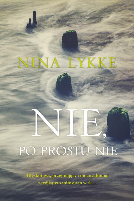 okładka Nie, po prostu nieebook | EPUB, MOBI | Karolina  Drozdowska, Lykke Nina