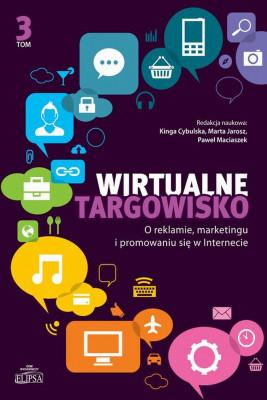 okładka Wirtualne targowisko Tom 3, Ebook   Kinga  Cybulska, Marta  Jarosz, Paweł  Maciaszek