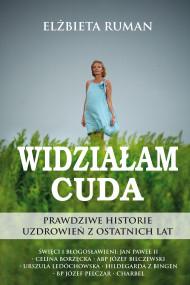 okładka Widziałam cuda, Ebook | Elżbieta Ruman