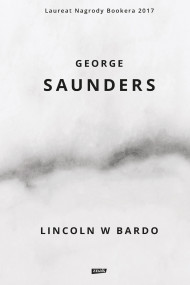 okładka Lincoln w Bardo, Ebook | Saunders George