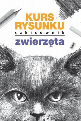 okładka Kurs rysunku Szkicownik Zwierzęta, Ebook | Mateusz  Jagielski