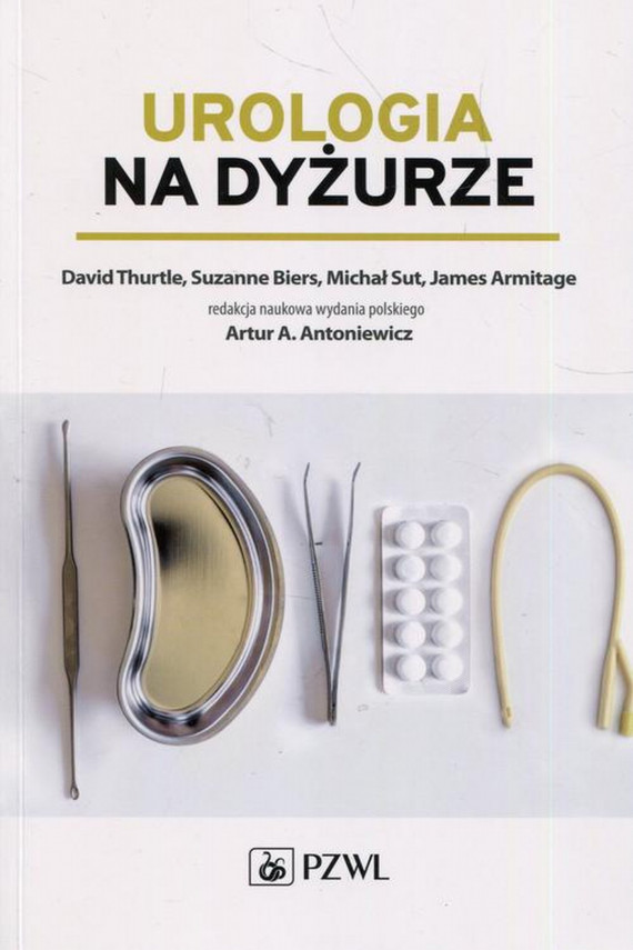 okładka Urologia na dyżurzeebook | EPUB, MOBI | Suzanne  Biers, David  Thurtle, Michał  Sut, James  Armitage