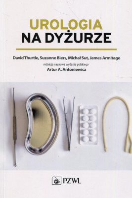 okładka Urologia na dyżurze, Ebook | Suzanne  Biers, David  Thurtle, Michał  Sut, James  Armitage