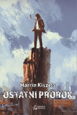okładka Ostatni Prorok, Ebook | Marcin Kiszela