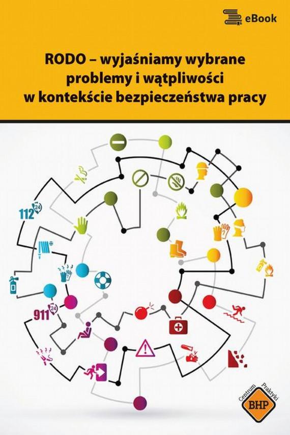 okładka RODO – wyjaśniamy wybrane problemy i wątpliwości w kontekście bezpieczeństwa pracyebook | PDF | Sebastian Kryczka
