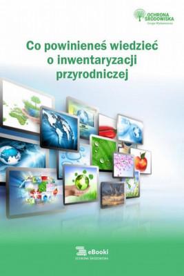 okładka Co powinieneś wiedzieć o inwentaryzacji przyrodniczej, Ebook | Natalia  Springer