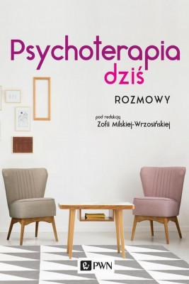okładka Psychoterapia dziś. Rozmowy, Ebook | Zofia  Milska-Wrzosińska