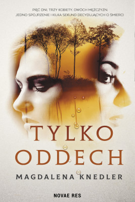 okładka Tylko oddech, Ebook | Magdalena  Knedler