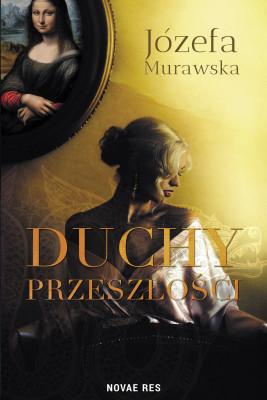 okładka Duchy przeszłości, Ebook   Józefa Murawska