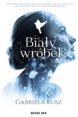 okładka Biały wróbel, Ebook | Gabriela Kusz
