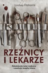 okładka Rzeźnicy i lekarze. Ebook | Fitzharris Lindsey