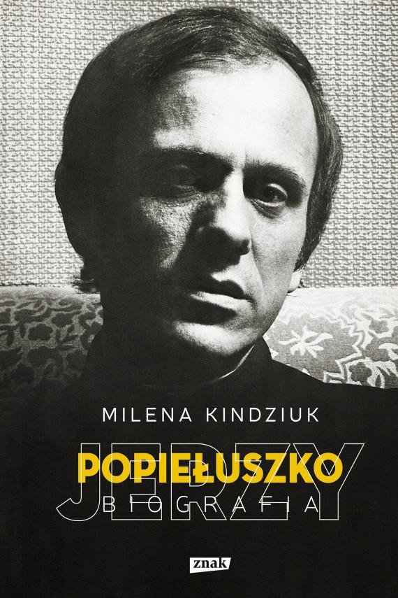 okładka Jerzy Popiełuszkoebook | EPUB, MOBI | Milena Kindziuk
