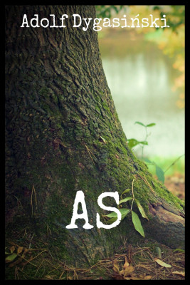 okładka As., Ebook | Adolf Dygasiński