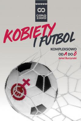 okładka Kobiety i futbol, Ebook | Burzynski Jared