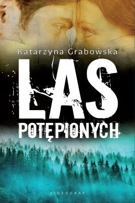 okładka Las Potępionych, Ebook | Katarzyna Grabowska