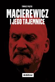 okładka Macierewicz i jego tajemnice, Ebook | Tomasz Piątek, Tomasz Mincer, Łukasz Stachniak