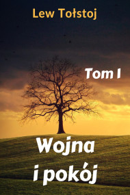 okładka Wojna i pokój. Tom 1. Ebook   Lew Tołstoj