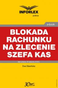 okładka Blokada rachunku na zlecenie szefa KAS. Ebook | Ewa Sławińska
