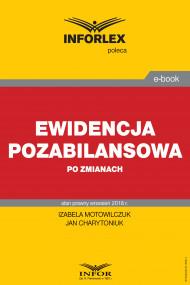 okładka Ewidencja pozabilansowa po zmianach. Ebook | Izabela Motowilczuk, Jan Charytoniuk