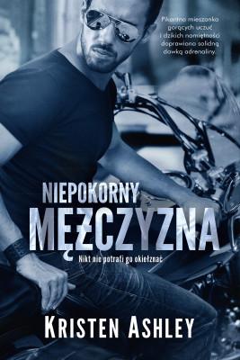 okładka Niepokorny mężczyzna, Ebook | Kristen Ashley, Anna Lisowska