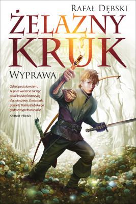 okładka Żelazny kruk 1. Wyprawa, Ebook | Rafał Dębski