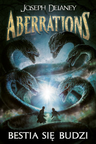 okładka Aberrations 1. Bestia się budzi, Ebook | Joseph Delaney