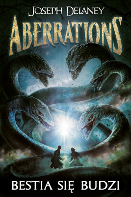 okładka Aberrations 1. Bestia się budzi, Ebook | Joseph Delaney