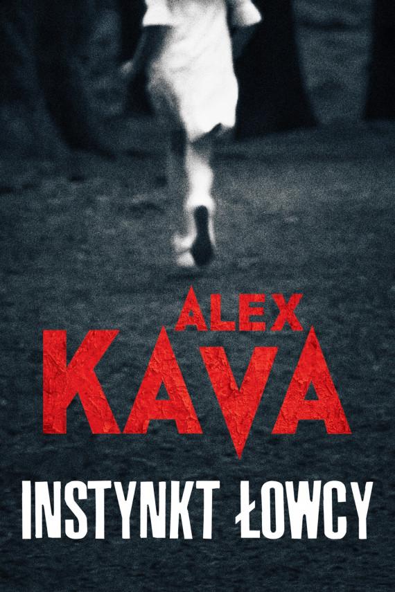 okładka Instynkt łowcyebook | EPUB, MOBI | Alex Kava
