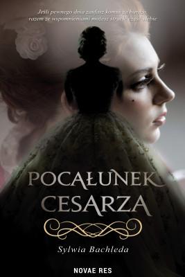 okładka Pocałunek cesarza, Ebook   Sylwia Bachleda