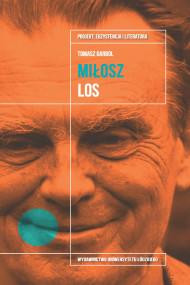 okładka Czesław Miłosz. Los, Ebook | Tomasz Garbol