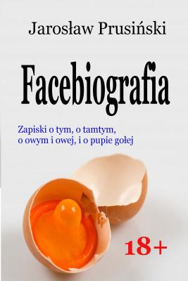 okładka Facebiografia, Ebook | Jarosław Prusiński