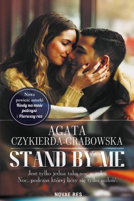 okładka Stand by me, Ebook | Agata Czykierda-Grabowska