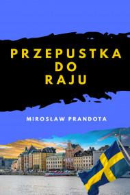 okładka Przepustka do raju, Ebook | Mirosław Prandota