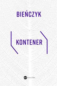 okładka Kontener, Ebook | Marek Bieńczyk