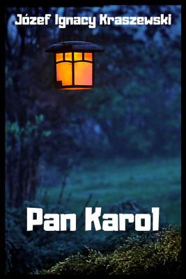 okładka Pan Karol, Ebook | Józef Ignacy Kraszewski