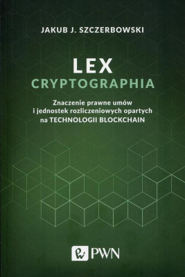 okładka Lex cryptographia, Ebook | Jakub J. Szczerbowski
