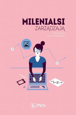 okładka Milenialsi zarządzają, Ebook | Chip Espinoza, Joel Schwarzbart