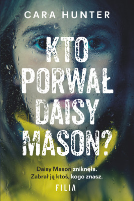 okładka Kto porwał Daisy Mason?, Ebook | Hunter Cara