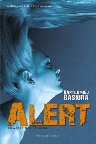 okładka Alert, Ebook | Bartłomiej Basiura