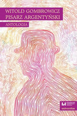 okładka Witold Gombrowicz, pisarz argentyński, Ebook | Ewa Kobyłecka-Piwońska