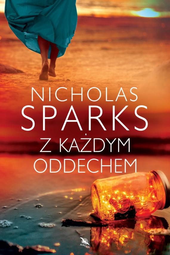 okładka Z KAŻDYM ODDECHEMebook | EPUB, MOBI | Nicholas Sparks, Maria Olejniczak-Skarsgard