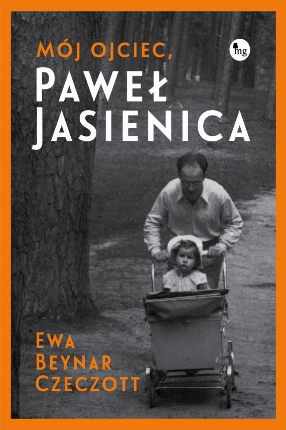 okładka Mój ojciec, Paweł Jasienicaebook | EPUB, MOBI | Beynar Ewa