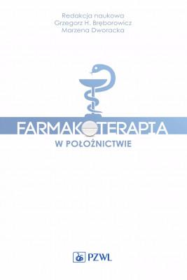 okładka Farmakoterapia w położnictwie, Ebook | Grzegorz  Bręborowicz, Marzena  Dworacka