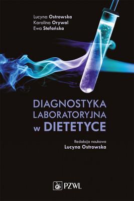 okładka Diagnostyka laboratoryjna w dietetyce, Ebook | Ewa Stefańska, Lucyna  Ostrowska, Karolina  Orywal