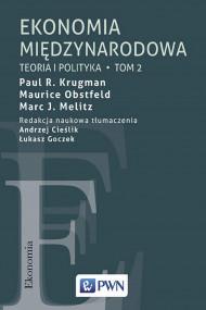 okładka Ekonomia międzynarodowa. Tom 2. Ebook | Maurice Obstfeld, Paul R. Krugman, Marc J.  Melitz